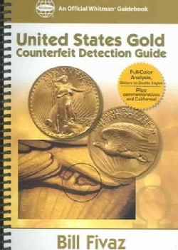 Us Gold Counterfeit Detection Guide (Spiral bound)