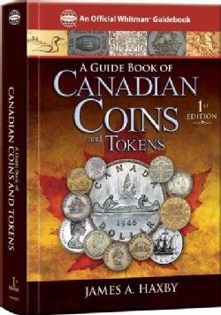 A Guide Book of Canadian Coins and Tokens (Hardcover)