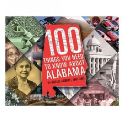 100 Things You Need to Know About Alabama (Hardcover)