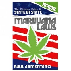 The Citizen's Guide to State-by-State Marijuana Laws (Paperback)