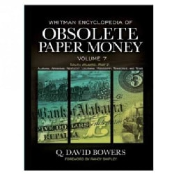 Whitman Encyclopedia of Obsolete Paper Money: South Atlantic Region: Alabama, Arkansas, Kentucky, Louisiana, Miss... (Hardcover)