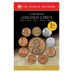 A Guide Book of Lincoln Cents: The Official Red Book (Paperback)