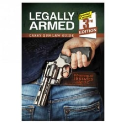 Legally Armed: Carry Gun Law Guide (Paperback)