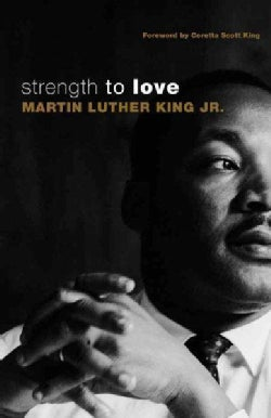 Strength to Love (Paperback)