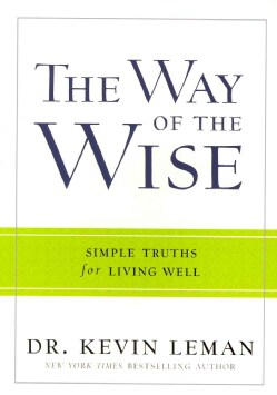 The Way of the Wise: Simple Truths for Living Well (Paperback)