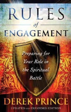 Rules of Engagement: Preparing for Your Role in the Spiritual Battle (Paperback)