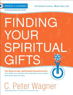 Finding Your Spiritual Gifts: The Easy-to-Use, Self-Guided Questionnaire (Paperback)