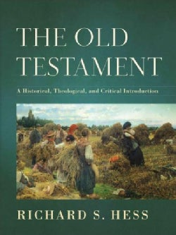 The Old Testament: A Historical, Theological, and Critical Introduction (Hardcover)