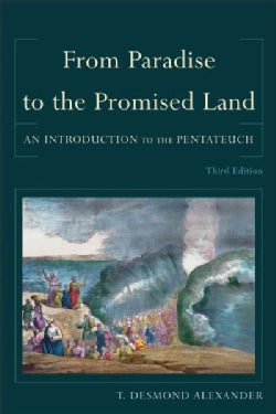 From Paradise to the Promised Land: An Introduction to the Pentateuch (Paperback)