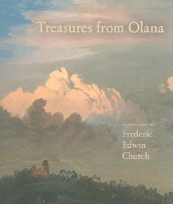 Treasures from Olana: Landscapes by Frederick Edwin Church (Hardcover)