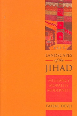 Landscapes of the Jihad: Militancy, Morality, Modernity (Hardcover)