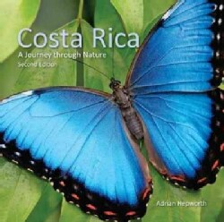 Costa Rica: A Journey Through Nature (Hardcover)