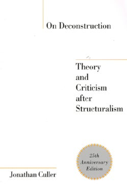 On Deconstruction: Theory and Criticism After Structuralism (Paperback)