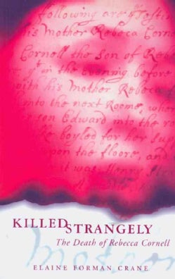 Killed Strangely: The Death of Rebecca Cornell (Paperback)