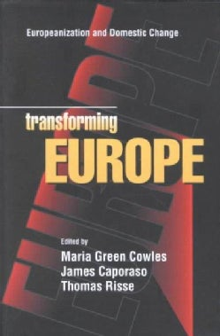 Transforming Europe: Europeanization and Domestic Change (Paperback)