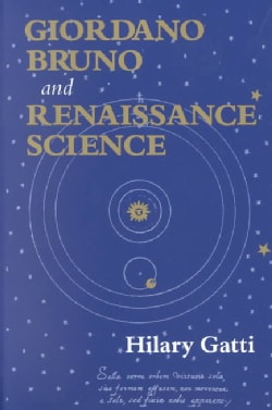 Giordano Bruno and Renaissance Science (Paperback)