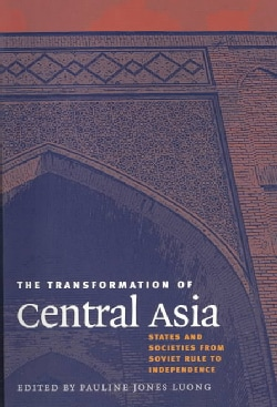 The Transformation of Central Asia