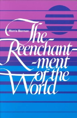 Reenchantment of the World (Paperback)