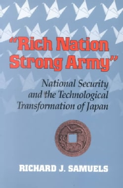 """""""Rich Nation, Strong Army"""""""