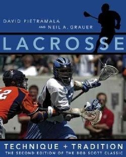Lacrosse: Technique And Tradition (Paperback)