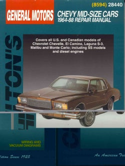 Chilton's General Motors: Chevy Mid-Size Cars : 1964-88 Repair Manual (Paperback)