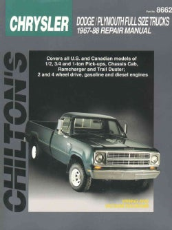 Chilton's Chrysler: Full Size Trucks 1967-88 Repair Manual (Paperback)