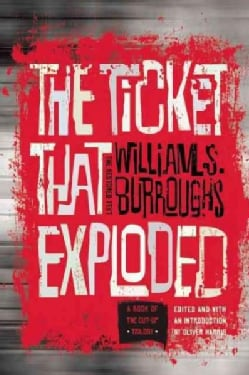 The Ticket That Exploded: The Restored Text (Paperback)