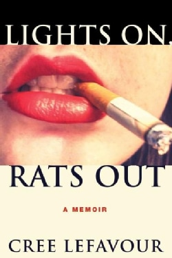 Lights On, Rats Out (Hardcover)