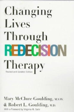 Changing Lives Through Redecision Therapy (Paperback)