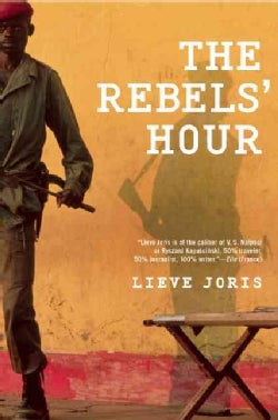 The Rebels' Hour (Paperback)