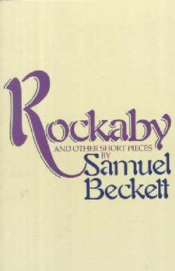 Rockaby and Other Short Pieces (Paperback)
