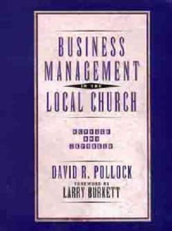 Business Management in the Local Church (Paperback)