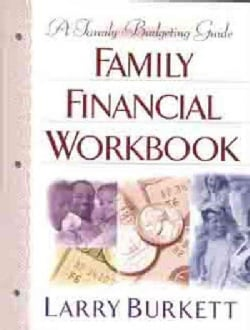 The Family Financial Workbook: A Family Budgeting Guide (Paperback)