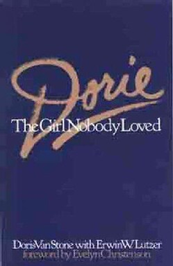 Dorie: The Girl Nobody Loved (Paperback)