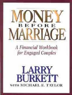 Money Before Marriage: A Financial Workbook for Engaged Couples (Paperback)