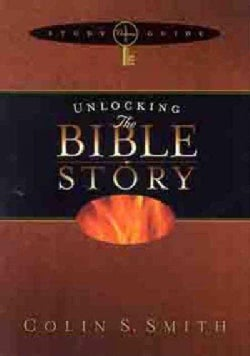 Unlocking the Bible Story (Paperback)