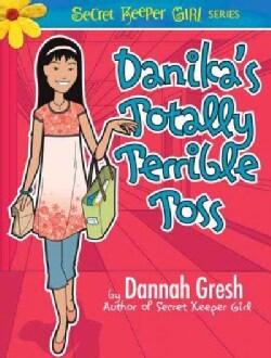 Danika's Totally Terrible Toss: The Legend of the Purple Flurp (Paperback)