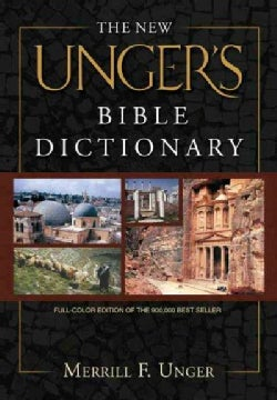 The New Unger's Bible Dictionary (Hardcover)