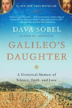 Galileo's Daughter: A Historical Memoir of Science, Faith, and Love (Paperback)