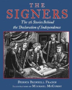 The Signers: The Fifty-Six Stories Behind the Declaration of Independence (Hardcover)
