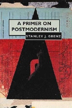 A Primer on Postmodernism (Paperback)