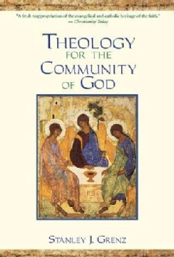 Theology for the Community of God (Paperback)