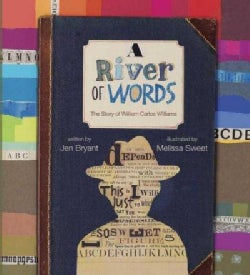 A River of Words: The Story of William Carlos Williams (Hardcover)
