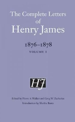 The Complete Letters of Henry James, 1876-1878 (Hardcover)