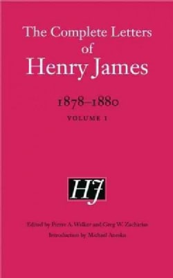 The Complete Letters of Henry James, 1878-1880 (Hardcover)