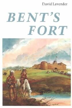 Bent's Fort (Paperback)