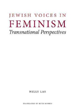 Jewish Voices in Feminism: Transnational Perspectives (Hardcover)