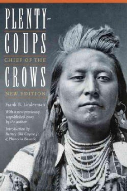 Plenty-Coups: Chief of the Crows (Paperback)