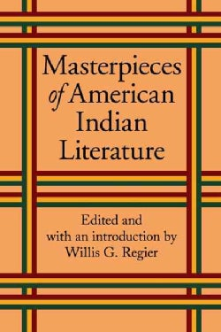 Masterpieces Of American Indian Literature (Paperback)