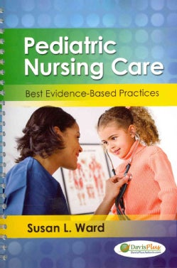 Pediatric Nursing Care: Best Evidence-Based Practice